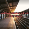 2016 Social Media Marketing Platforms