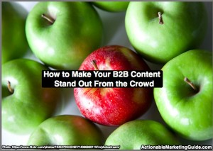 How to Make Your B2B Content Stand Out From the Crowd