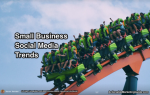 2016 Small Business Social Media Trends Trump Understood