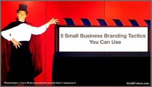 Small Business Branding Tactics