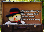 Vacation blog tips