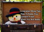 Vacation blog tips