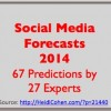 Social Media Forecasts 2014-Heidi Cohen