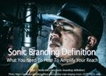 Sonic Branding Definition