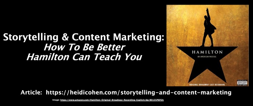 Storytelling and Content Marketing How To Be Better Hamilton Can Teach You