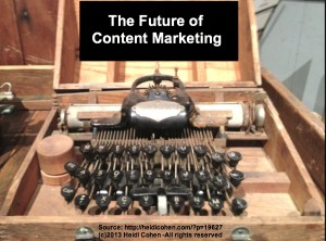 The Future of Content Marketing -Old Typewriter - Heidi Cohen