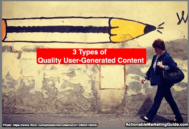 3 Types of Quality User Generated Content