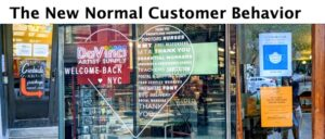The New Normal Customer Behavior