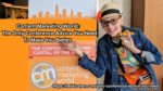 Content Marketing World The Only Conference Advice You Need To Make You Better