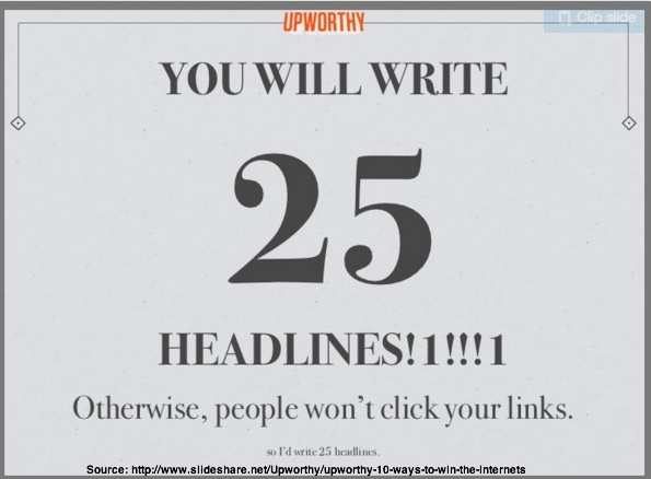 Upworthy Title Commandment: Thou Shalt Write 25 Titles