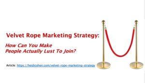 Velvet Rope Marketing Strategy