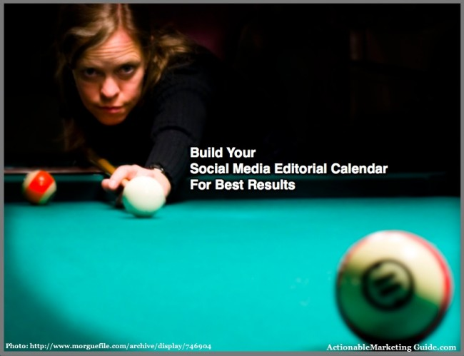 Build Your Social Media Editorial Calendar For Best Results
