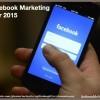 5 Key Facebook Marketing Trends in 2015