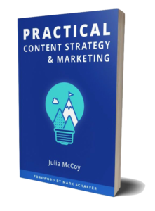 Practical Content Strategy & Marketing