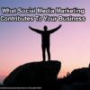 Social Media Benefits 2016