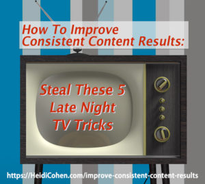 Improve Consistent Content Results